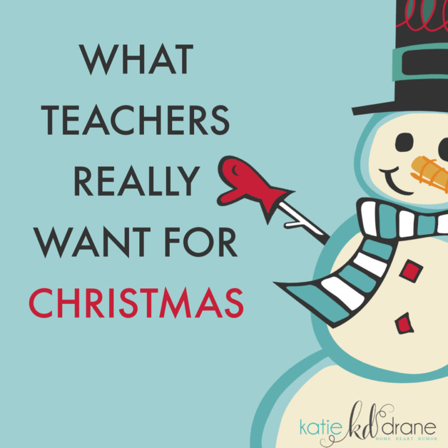 what teachers really want for christmas